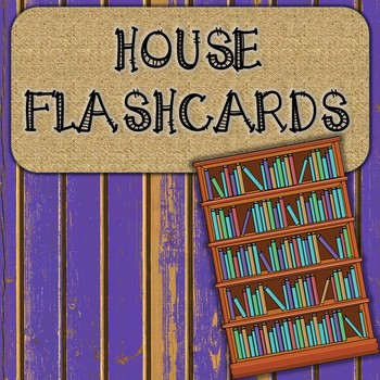 House Flashcards