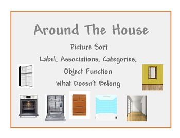 Around the House Picture Sort: Categories, Object Function, Association, Belongs