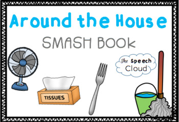 Around the House Wh Question  SMASH Book