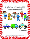 Around the Neighborhood and Community Unit