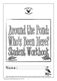 Around the Pond: Who's Been Here? Student Workbook