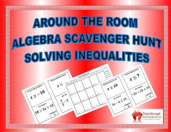 Around the Room Algebra Scavenger Hunts:  Solving Inequalities
