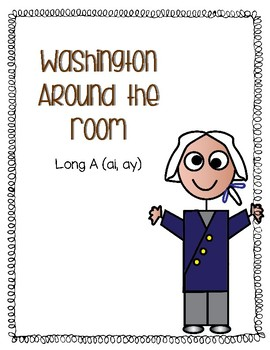 Around the Room - Long A - ai/ay (Washington)