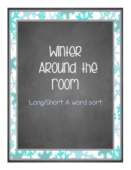 Around the Room - Long & Short A (Winter Chalkboard)