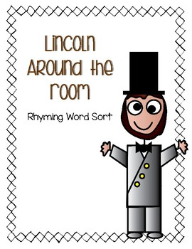 Around the Room - Rhyming Sort (President Lincoln)