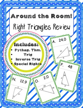 Around the Room! Right Triangles Review