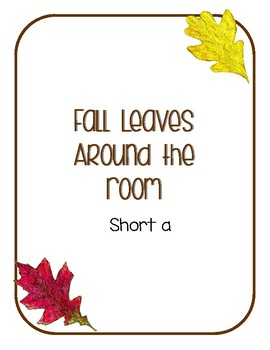 Around the Room - Short A (Fall Leaves)