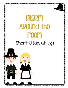Around the Room - Short U (Pilgrims)