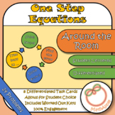 Around the Room: Solving One Step Equations (Task Cards)