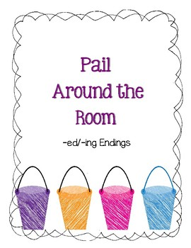 Around the Room - -ing.-ed Endings (Summer Pail)