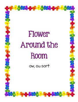 Around the Room - ou, ow (Flowers)