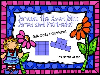 Around the Room with Area and Perimeter - QR Codes Optional