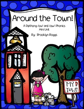 Around the Town - Dipthongs ou and ow (32 pages)