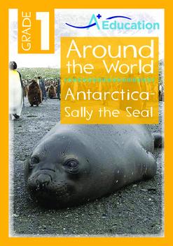 Around the World - Antarctica: Sally the Seal - Grade 1