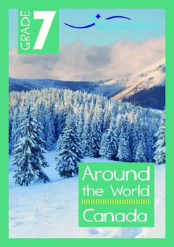 Around the World - Canada - Grade 7