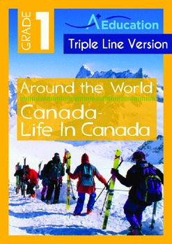 Around the World - Canada: Life in Canada (with 'Triple-Track Writing Lines')