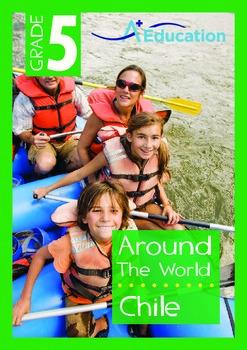 Around the World - Chile - Grade 5