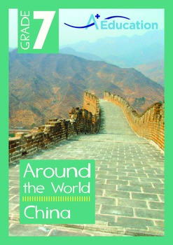 Around the World - China - Grade 7
