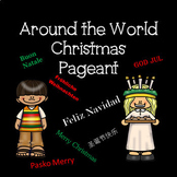 Around the World Christmas Pageant Script for 30 or more actors