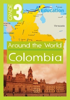 Around the World - Colombia - Grade 3