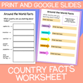 Around the World Country Facts + Research | Print & Google Slides