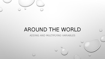 Around-the-World Game to Practice Adding and Multiplying Variables