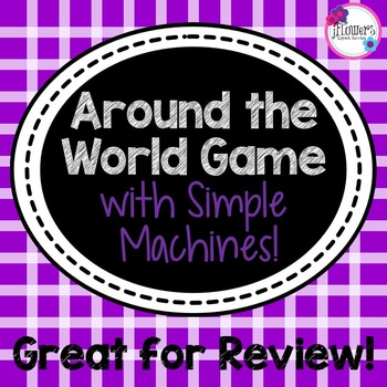 Simple Machines Around the World Game Great for Review