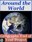 Around the World Geography End of Year Project