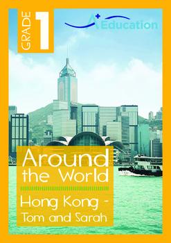 Around the World - Hong Kong: Tom and Sarah - Grade 1