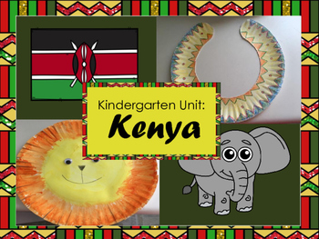 Around the World: Kindergarten Unit: Kenya