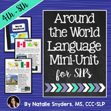 Around the World Language Unit for Upper Elementary & Midd
