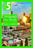 Around the World - Los Angeles - Grade 5