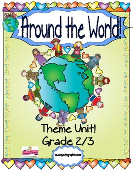 Around the World MEGA Theme Unit!   UDL inspired!