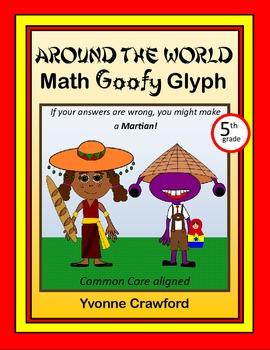 Around the World Math Goofy Glyph (5th grade Common Core)