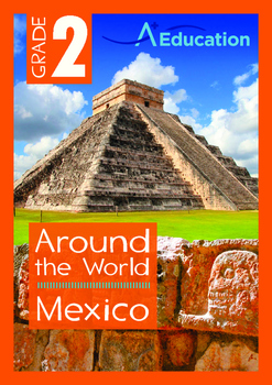 Around the World - Mexico - Grade 2