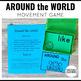 Around the World Movement Game
