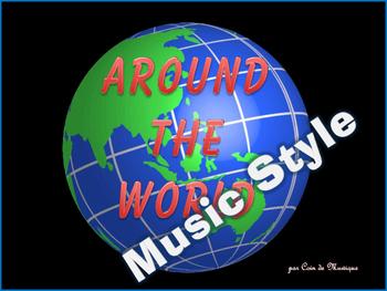 Around the World - Music Style