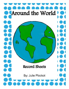 Around the World Record Sheets