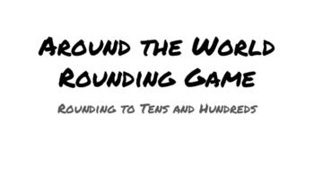 Around the World Rounding Game (TEKS 3.5A/B & CCSS 4.NBT.A2/3)