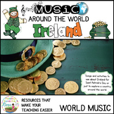 Music Around the World Ireland and Saint Patrick's Day