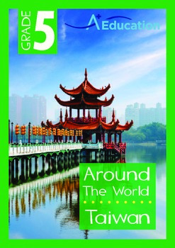 Around the World - Taiwan - Grade 5