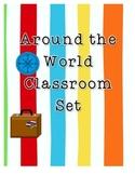 Around the World Travel Themed Classroom Set