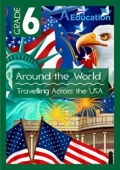 Around the World - Travelling Across the USA - Grade 6