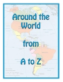Around the World from A to Z!