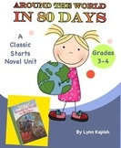 Around the World in 80 Days Classic Starts Unit for Grades 3-4
