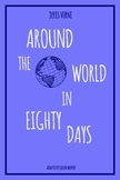 Around the World in Eighty Days - Full Adaptation for Today's Readers