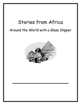Around the World with a Glass Slipper: Stories from Africa Curriculum Map Lesson