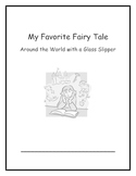 Around the World with a Glass Slipper: Week 5 My Favorite Fairy Tale