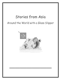 Around the World with a Glass Slipper:Week 3: Stories from Asia
