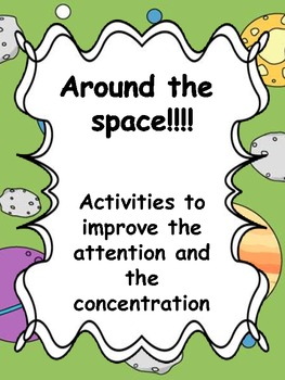 Around the space! Activities to improve the attention
